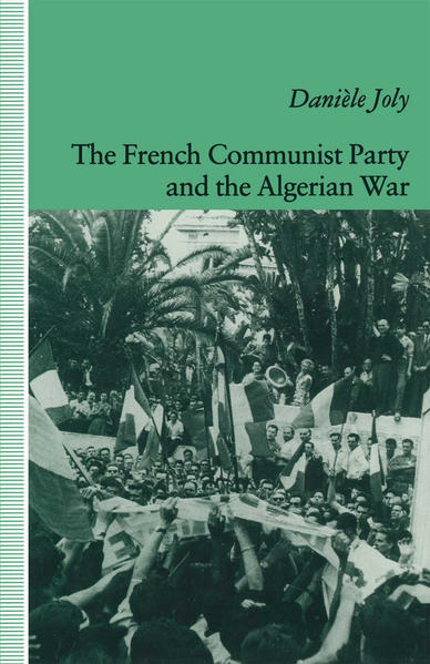 The French Communist Party and the Algerian War - Coverbild