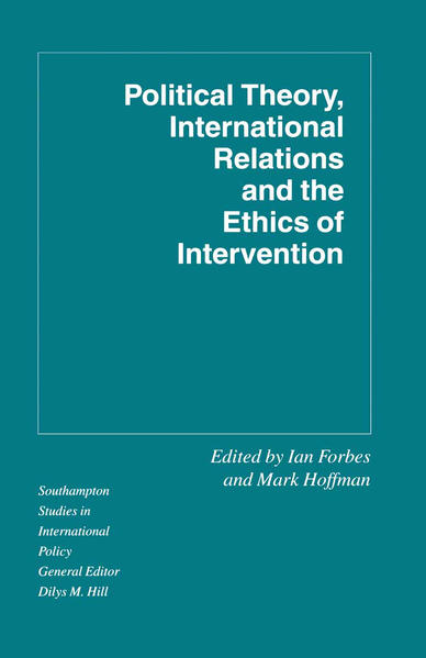 Political Theory, International Relations, and the Ethics of Intervention - Coverbild