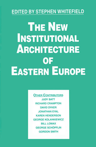 The New Institutional Architecture of Eastern Europe - Coverbild