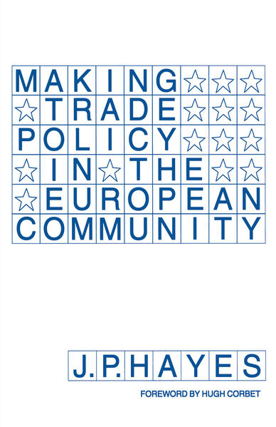 Making Trade Policy in the European Community - Coverbild