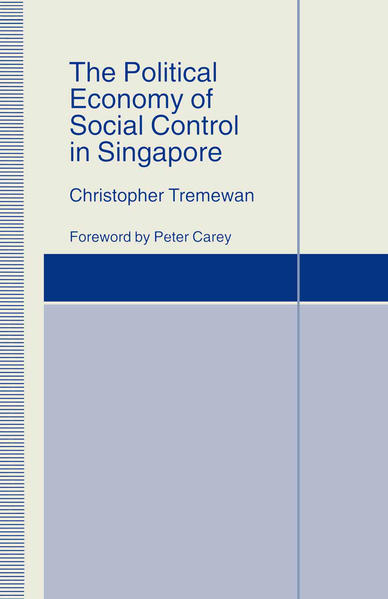 The Political Economy of Social Control in Singapore - Coverbild