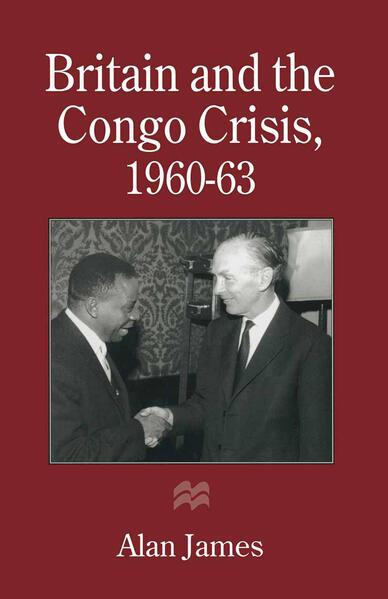 Britain and the Congo Crisis, 1960–63 - Coverbild