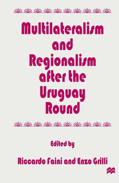 Multilateralism and Regionalism after the Uruguay Round - Coverbild