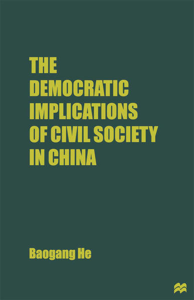 The Democratic Implications of Civil Society in China - Coverbild