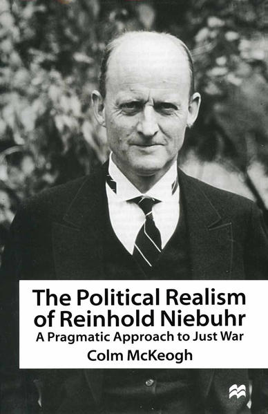 The Political Realism of Reinhold Niebuhr - Coverbild