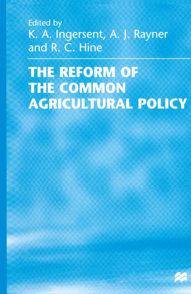 The Reform of the Common Agricultural Policy - Coverbild