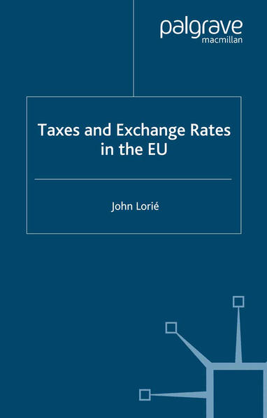 Taxes and Exchange Rates in the EU - Coverbild