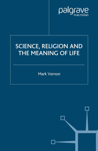 Science, Religion, and the Meaning of Life - Coverbild