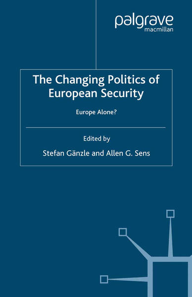 The Changing Politics of European Security - Coverbild