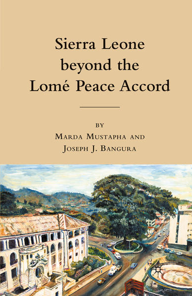 Sierra Leone beyond the Lome Peace Accord - Coverbild