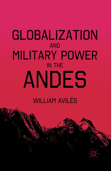 Globalization and Military Power in the Andes - Coverbild