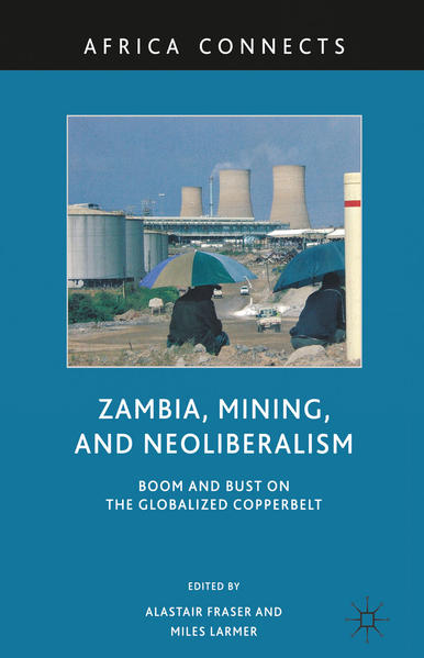 Zambia, Mining, and Neoliberalism - Coverbild
