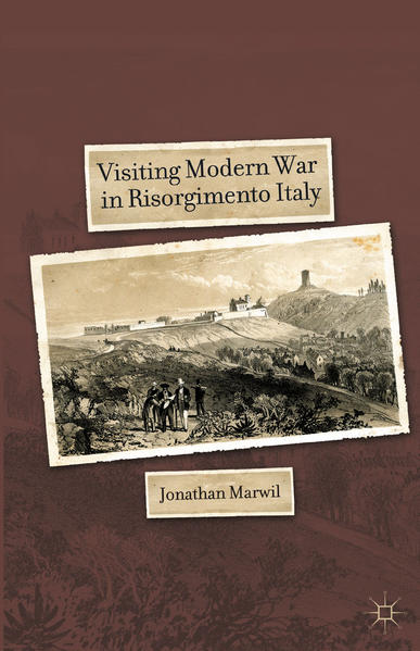 Visiting Modern War in Risorgimento Italy - Coverbild