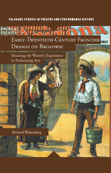 Early-Twentieth-Century Frontier Dramas on Broadway - Coverbild