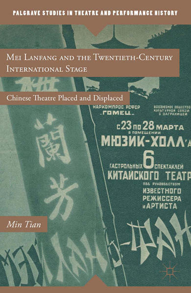 Mei Lanfang and the Twentieth-Century International Stage - Coverbild