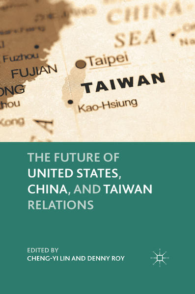 The Future of United States, China, and Taiwan Relations - Coverbild