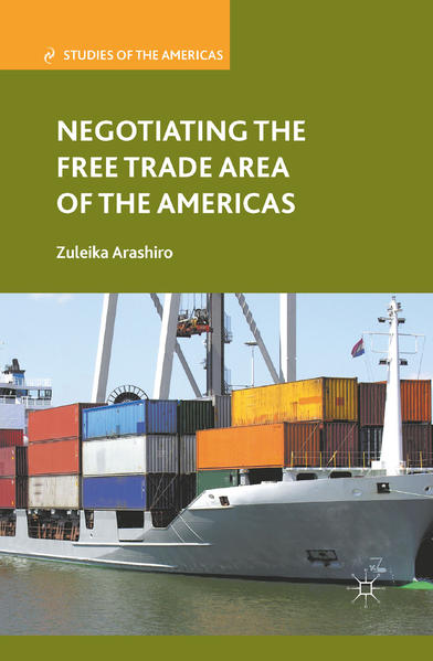 Negotiating the Free Trade Area of the Americas - Coverbild