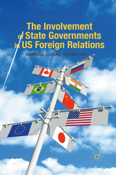 The Involvement of State Governments in US Foreign Relations - Coverbild