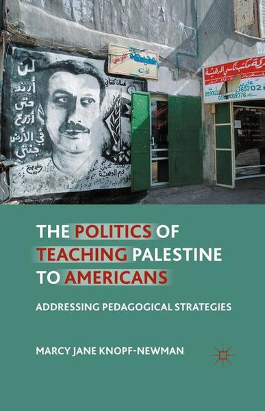 The Politics of Teaching Palestine to Americans - Coverbild
