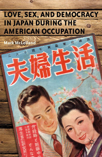 Love, Sex, and Democracy in Japan during the American Occupation - Coverbild