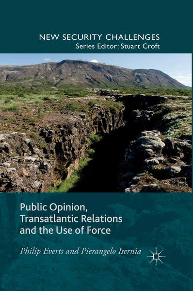 Public Opinion, Transatlantic Relations and the Use of Force - Coverbild