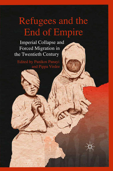 Refugees and the End of Empire - Coverbild