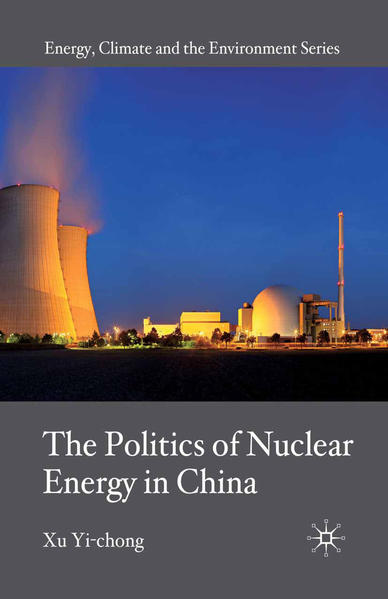 The Politics of Nuclear Energy in China - Coverbild
