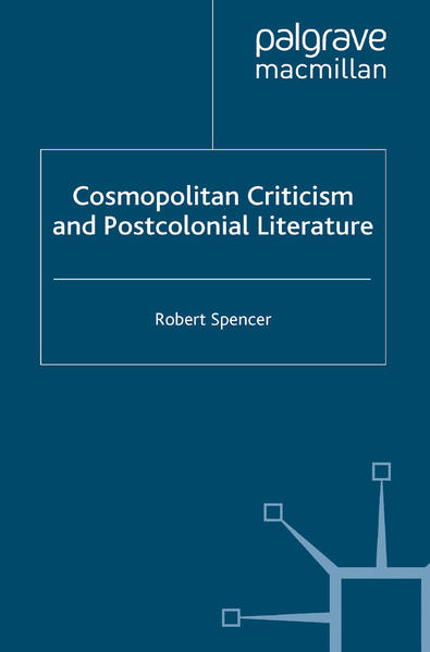 Cosmopolitan Criticism and Postcolonial Literature - Coverbild