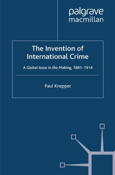 The Invention of International Crime - Coverbild