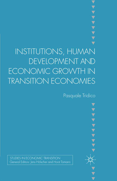 Institutions, Human Development and Economic Growth in Transition Economies - Coverbild