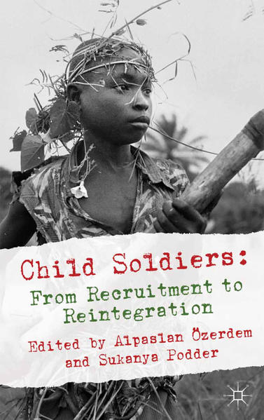 Child Soldiers: From Recruitment to Reintegration - Coverbild