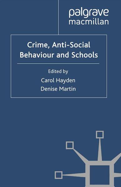 Crime, Anti-Social Behaviour and Schools - Coverbild