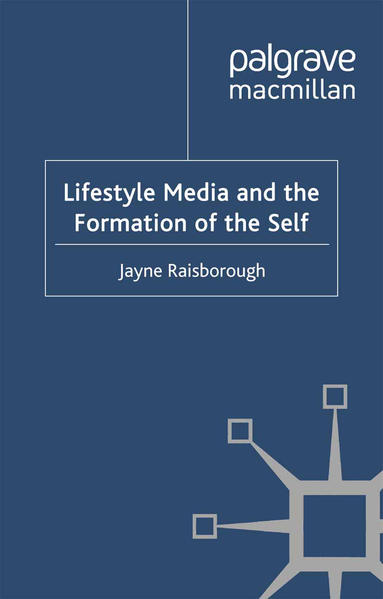 Lifestyle Media and the Formation of the Self - Coverbild