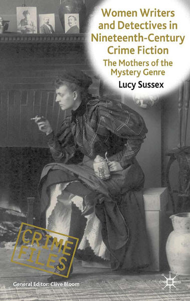 Women Writers and Detectives in Nineteenth-Century Crime Fiction - Coverbild