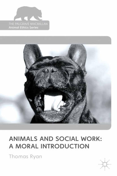 Animals and Social Work: A Moral Introduction - Coverbild
