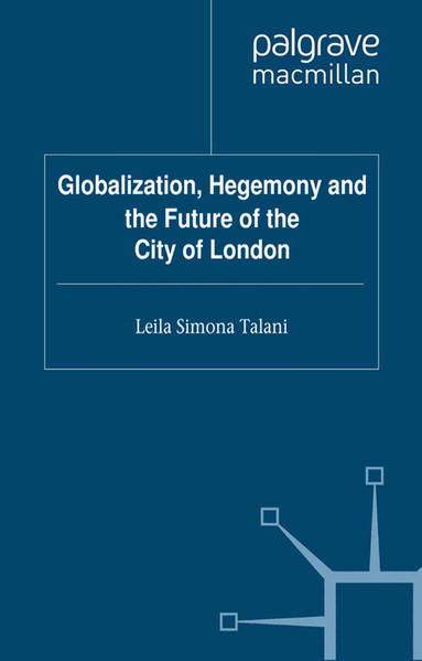 Globalization, Hegemony and the Future of the City of London - Coverbild
