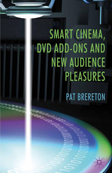 Smart Cinema, DVD Add-Ons and New Audience Pleasures - Coverbild
