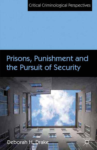 Prisons, Punishment and the Pursuit of Security - Coverbild