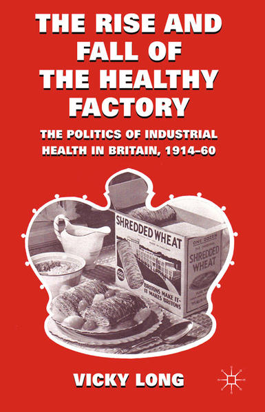The Rise and Fall of the Healthy Factory - Coverbild