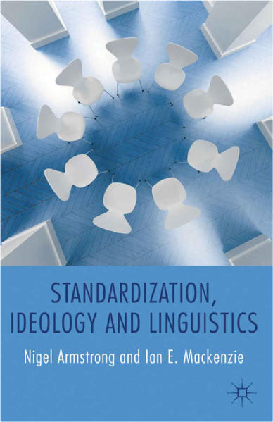 Standardization, Ideology and Linguistics - Coverbild