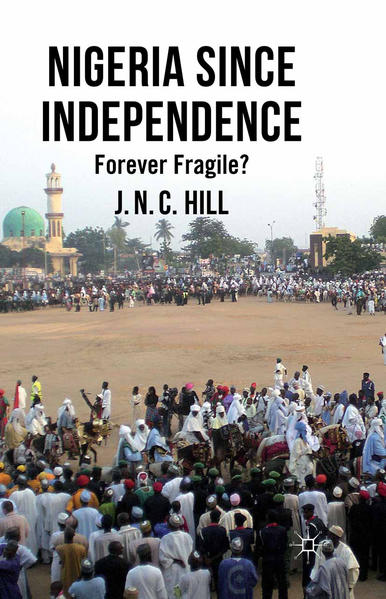 Nigeria Since Independence - Coverbild