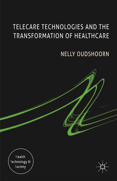 Telecare Technologies and the Transformation of Healthcare - Coverbild