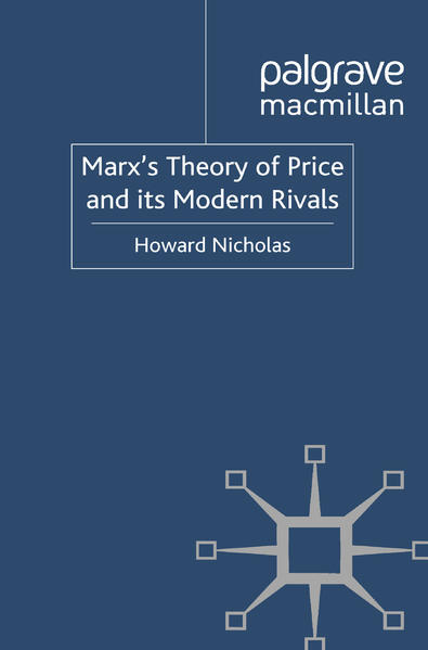 Marx's Theory of Price and its Modern Rivals - Coverbild