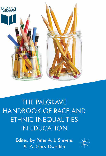 The Palgrave Handbook of Race and Ethnic Inequalities in Education - Coverbild