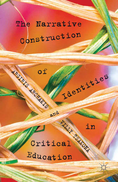 The Narrative Construction of Identities in Critical Education - Coverbild