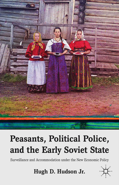 Peasants, Political Police, and the Early Soviet State - Coverbild