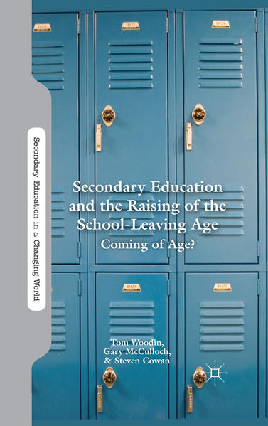 Secondary Education and the Raising of the School-Leaving Age - Coverbild