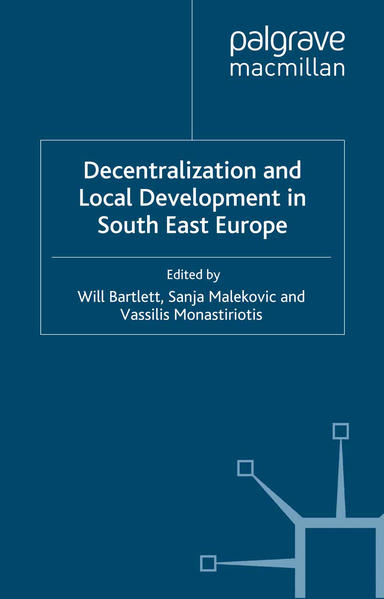 Decentralization and Local Development in South East Europe - Coverbild
