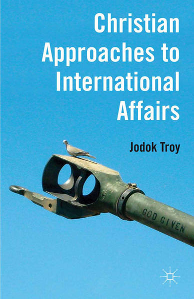 Christian Approaches to International Affairs - Coverbild