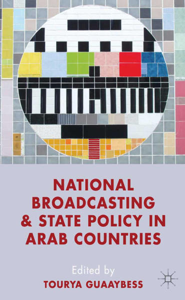 National Broadcasting and State Policy in Arab Countries - Coverbild